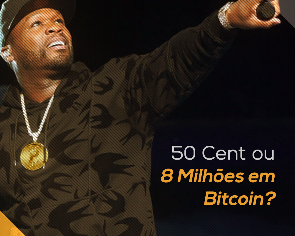 50 Cent ou 8 milhões de Bitcoins ~Biscoint