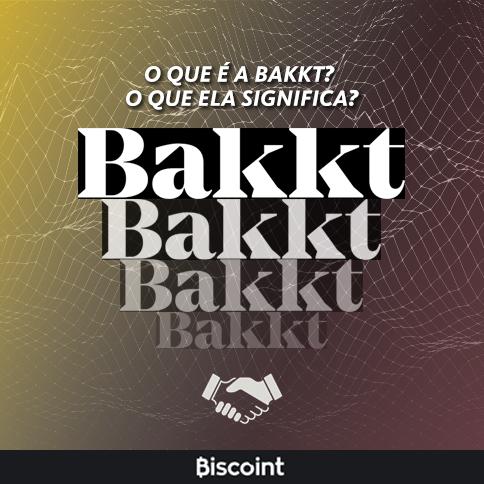 O que é a Bakkt? A Bakkt é uma plataforma de negócios futuros criada pela ICE e pela Bolsa Valores de NY