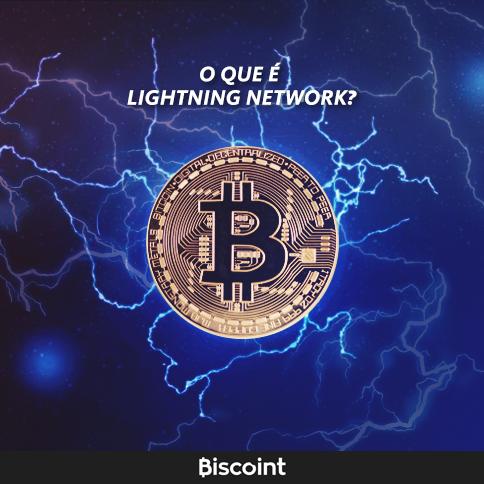 Você sabe o que é a Lightning Network?