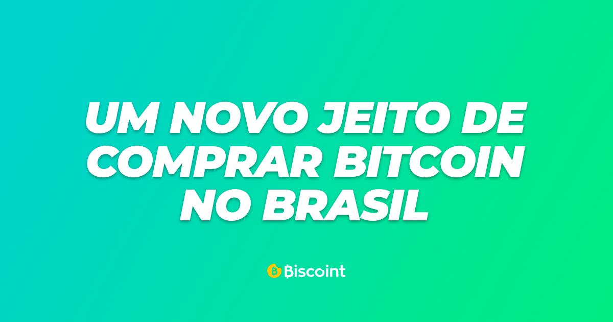 Um novo jeito de comprar bitcoin no Brasil